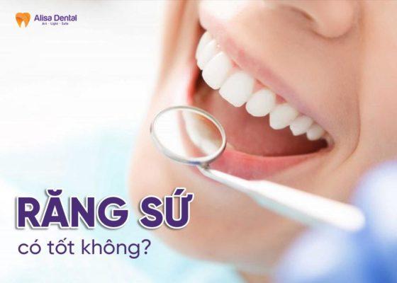 Răng sứ có tốt không? 3