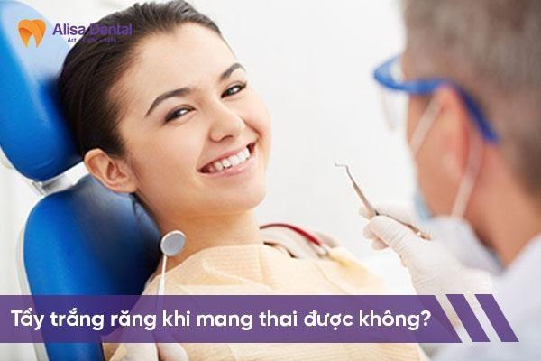 Tẩy trắng răng khi mang thai 1