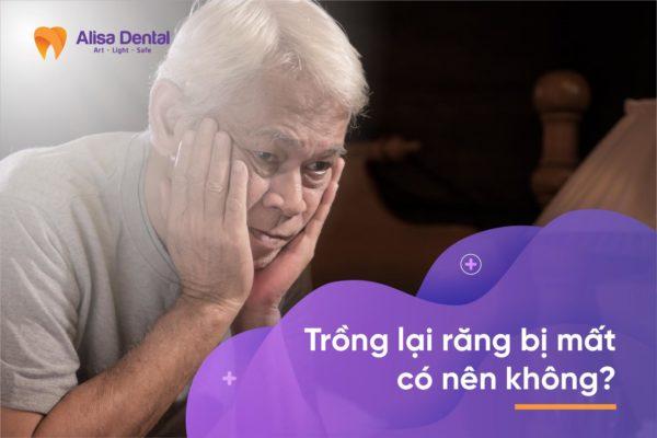 Trồng lại răng 7