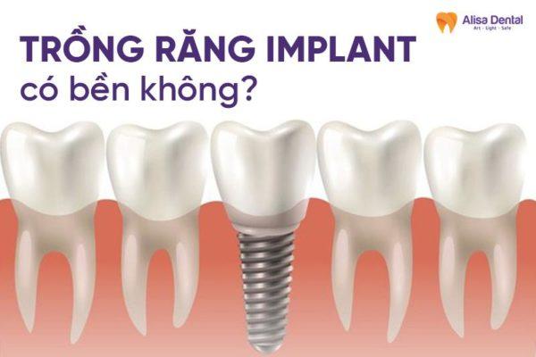 Tuổi thọ của răng Implant được bao lâu